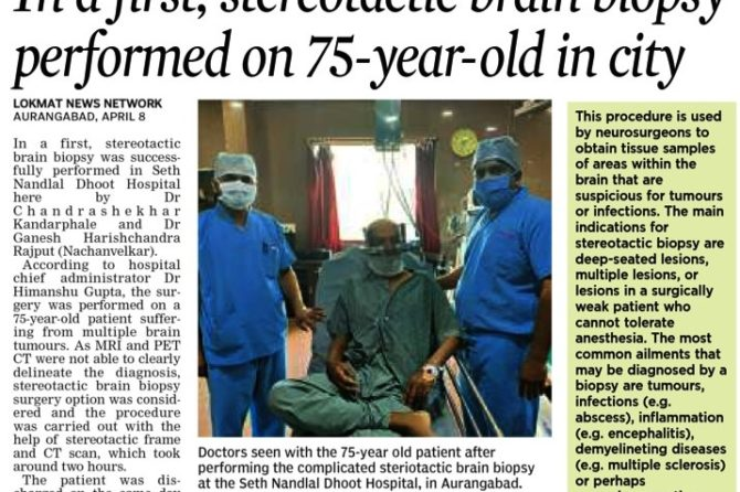Sterio-tactic Brain Biopsy Successful performed in Dhoot Hospital